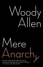 Mere Anarchy: By Allen, Woody