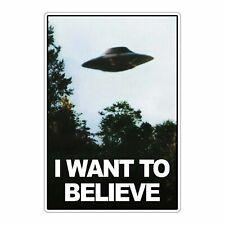 """I Want To Believe UFO Sticker Decal Sticker 4"""""""