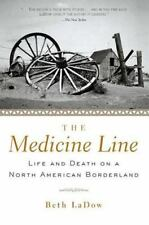 The Medicine Line: Life and Death on a North American Borderland-ExLibrary