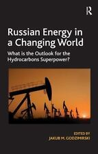 Russian Energy in a Changing World: What is the Outlook for the-ExLibrary