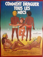 Affiche COMMENT DRAGUER TOUS LES MECS Anne Teyssèdre PETRONILLE MOSS 40x60cm *