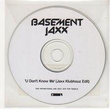 (FF62) Basement Jaxx, U Don't Know Me - DJ CD