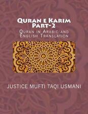 Quran e Karim Part-1: Quran e Karim : Part-2 : Quran in Arabic and English...