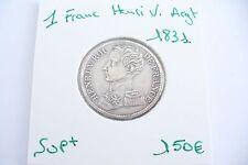 TRÈS RARE PIÈCE  -1 FRANC HENRI V - ARGENT 1831  SUP+  !(05/17)