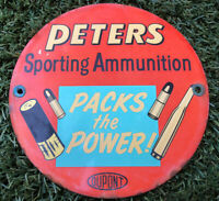 Peters Cartridge Co. Ammo Porcelain Steel Push Sign Ammunition Dupont