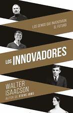 Innovadores (Innovators-SP): Los genios que inventaron el futuro (Span-ExLibrary