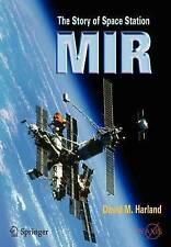 NEW The Story of Space Station Mir (Springer Praxis Books) by David M. Harland