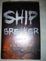 ***SIGNED 1st PRINTING*** Ship Breaker by Paolo Bacigalupi  HARDCOVER (NEW) HX