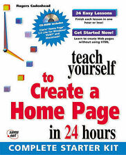TEACH YOURSELF TO CREATE A HOME PAGE IN 24 HOURS., Cadenhead, Rogers., Used; Ver