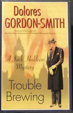 Gordon-Smith, Dolores.  Trouble Brewing.  Inscribed, First Edition.