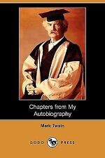 Chapters from My Autobiography (Dodo Press) (Paperback or Softback)