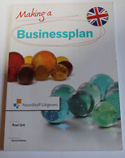 Making a Businessplan - Roel Grit - ISBN 978-90-01-790-98-1