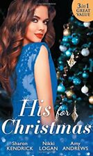 His For Christmas: Christmas in Da Conti's Bed / His Until Midnight / The Most,
