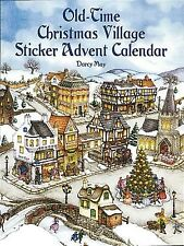 Old-Time Christmas Village Sticker Advent Calendar by May, Darcy -Paperback