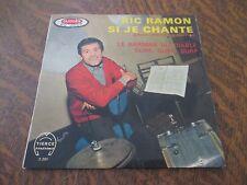 45 tours RIC RAMON: si je chante ORCHESTRE JEAN-CLAUDE PELLETIER