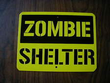 """METAL MINI   ZOMBIE SHELTER SIGNS 6"""" X 8"""""""