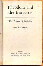 Theodora and the Emperor the Drama of Justinian - Harold Lamb (Hale 1st ed 1953)
