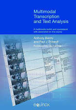 Multimodal Transcription and Text Analysis (Equinox Textbooks and Surveys in Lin