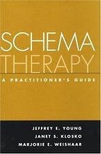 Schema Therapy: A Practitioner's Guide by Jeffrey E.Young Soft cover Book (Engli