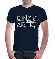Herren Unisex Kurzarm T-Shirt Einzig aber nicht artig lustige Sprüche