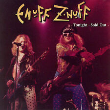 Tonight, Sold Out by Enuff Z'nuff (CD, Jan-2008, Crash Music, Inc.)