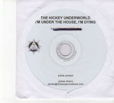 (DW779) The Hickey Underworld, I'm Under The House, I'm Dying - 2012 DJ CD