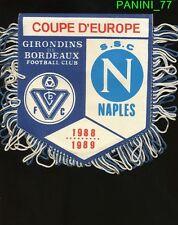 PETIT FANION 10*9 CM GIRONDINS BORDEAUX Vs SSC.NAPOLI RARE CHAMPIONS CLUB 1989