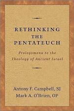 Rethinking the Pentateuch: Prolegomena to the Theology of Ancient Israel (Paperb