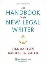 Aspen Coursebook: The Handbook for the New Legal Writer by Barton & Smith