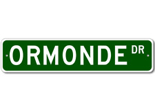 ORMONDE Street Sign - Personalized Last Name Signs