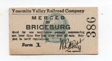Rare 1915 Yosemite Valley Railroad Ticket Merced to Briceburg