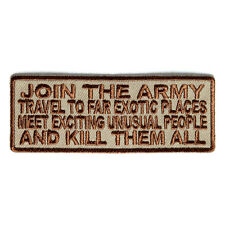 Embroidered Join The Army Meet Exotic People Sew or Iron on Patch Biker Patch