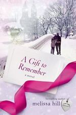 A Gift to Remember by Melissa Hill (2014, Paperback)