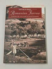 Romanian Furrow Colourful Experiences of Village Life, Donald Hall 9781903071120