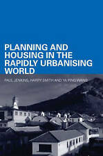 Planning and Housing in the Rapidly Urbanising World (Housing, Planning and Des