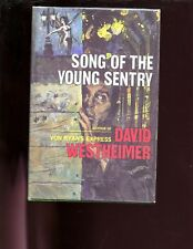 SONG OF THE YOUNG SENTRY., D Westheimer ( POW novel) 1st HBdj,VG