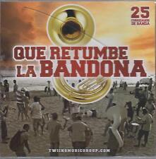 CD - Que Retumbe La Bandona NEW 25 Corridasos De Banda FAST SHIPPING !