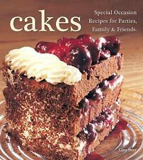 Cakes: Special Occasion  Recipes for Parties, Family & Friends - LikeNew - Steer