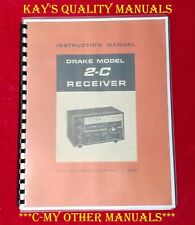 Drake 2-C HF Receiver Manual w/Plastic Covers & Comb Bound **ON 32 LB  PAPER**