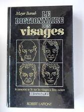 LE DICTIONNAIRE DES VISAGES - PAR MAYER BAROUH