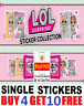 Panini L.O.L SURPRISE! Sticker Collection  SINGLE STICKERS  Buy 4 get 10 FREE!