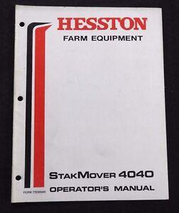 GENUINE HESSTON 4040 STAKMOVER BALE MOVER OPERATORS MANUAL