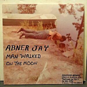 Abner Jay ' Man Walked On The Moon' LP (NEW)