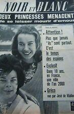 PRINCESSES ITALIENNES en COUVERTURE de NOIR et BLANC N° 888 de 1962 GUIGNOL LYON