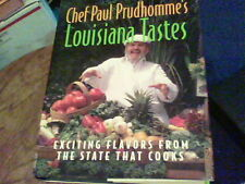 Chef Paul Prudhomme's Louisiana Tastes : Exciting Flavors from the State That Co