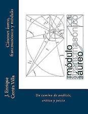 Canones: Aureo, Francmasonico y Modulo.: Un Camino de Analisis, Critica y Juicio