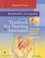 Lippincott's Textbook for Nursing Assistants: A Humanistic Approach to Caregivin