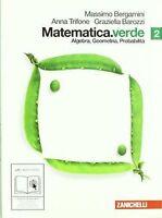 Matematica.verde 2 ZANICHELLI BERGAMINI cod.9788808313485 algebra geometria prob