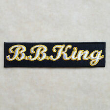 B.B.KING BB KING BLUES CLUB MUSIC EMBROIDERY IRON ON PATCH BADGE