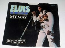 45 RPM PIC SLEEVE ONLY! Elvis Presley MY WAY/AMERICA RCA